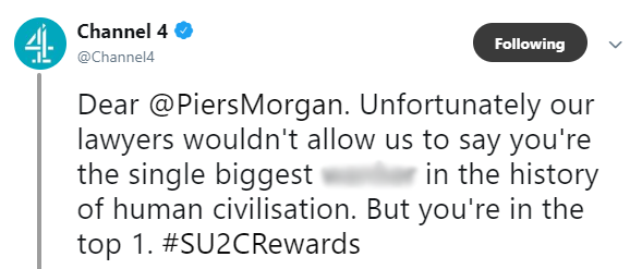 Channel 4 insults Piers Morgan
