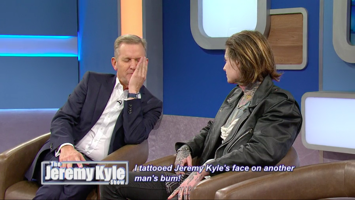 Jeremy Kyle guest reveals tattoo of presenter's face on his BOTTOM!