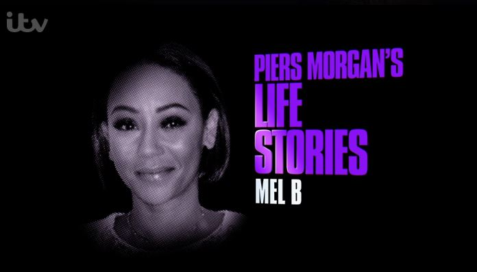 Mel B praised for courage on Piers Morgan's Life Stories