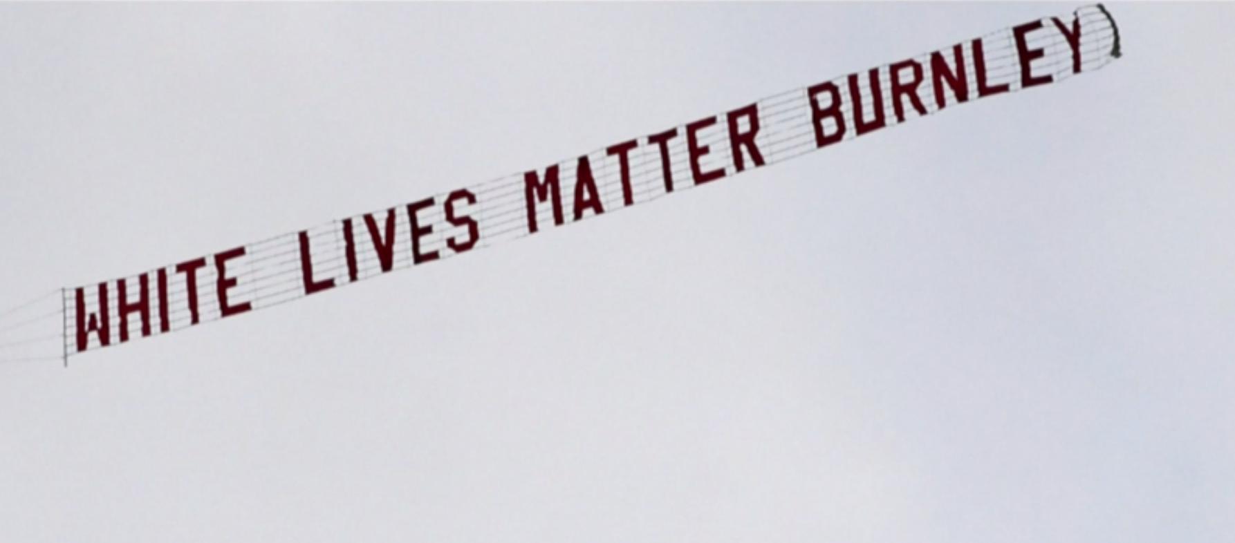 White Lives Matter banner (Credit: ITV)