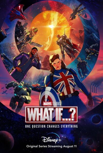 Marvel What If - Disney Plus in August